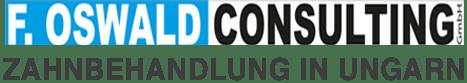 F. Oswald Consulting GmbH Zahnbehandlung in Ungarn
