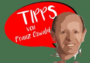 Tipps von Franz Oswald